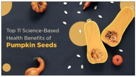 Top 11 Science-Based Health Benefits of Pumpkin Seeds