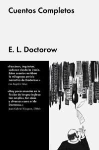 Lee los Cuentos Completos de E.L. Doctorow de la editorial Malpaso en 24symbols