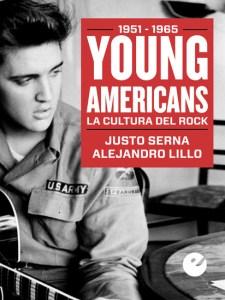 Young Americans. La cultura del rock (1951-1965) , ya en 24symbols