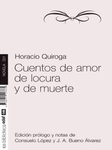 Cuentos de amor de locura y de muerte, de Horacio Quiroga