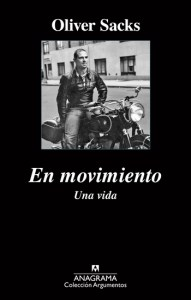 Oliver Sacks, En movimiento Una vida