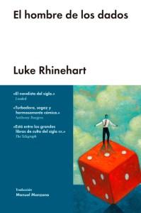 El hombre de los dados, de Luke Rhinehart