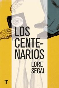Los centenarios, de Lore Segal