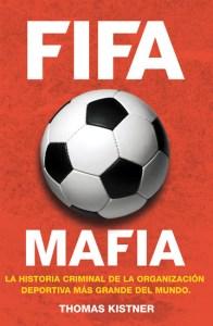 FIFA mafia de Thomas Kistner