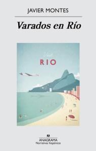 Varados en Río de Javier Montes