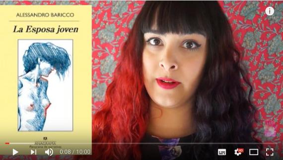La Esposa Joven, de Alexandro Baricco, reseñada por The Poem Tube, nueva booktuber colaboradora de 24symbols