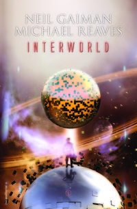Interworld, de Neil Gaiman