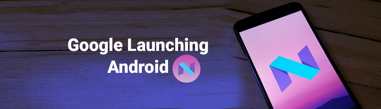 Android 7.0 Nougat Release,Review – Android Nougat