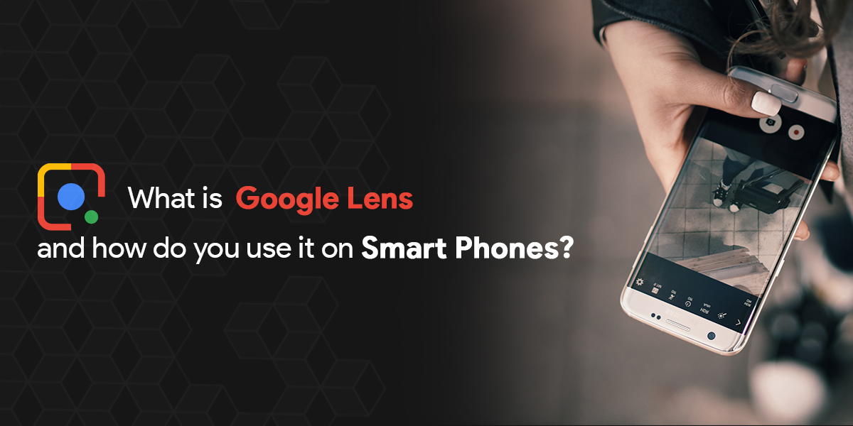 What is Google Lens and How do you use it in SmartPhones-thumb