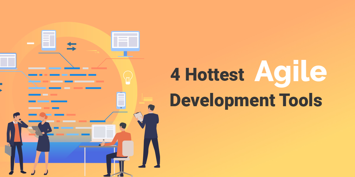 Developer Pick: 4 Hottest Agile Development Tools