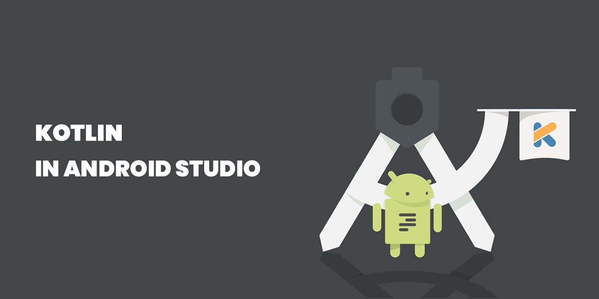 What is Kotlin in Android Studio:  A Brief Study