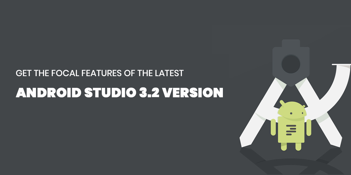 Get the focal features of the latest Android Studio 3.2 version-thumb
