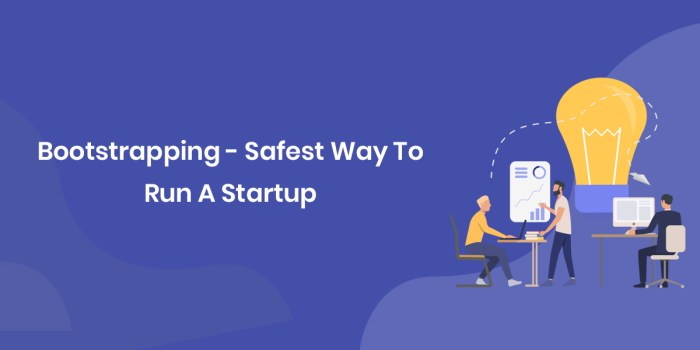Bootstrap Your Startup Business