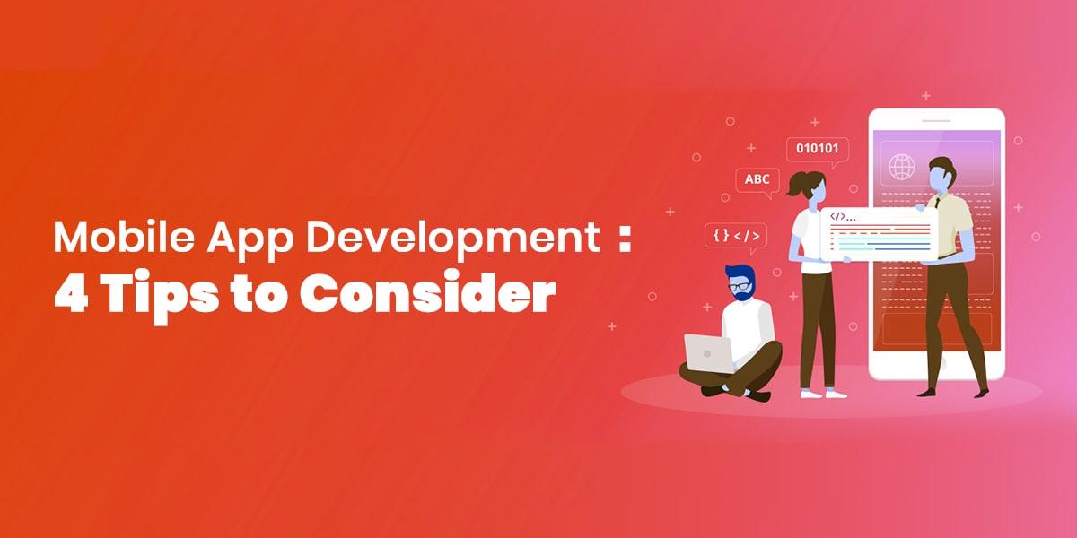 Mobile App Development 4 Tips To Consider-thumb-min