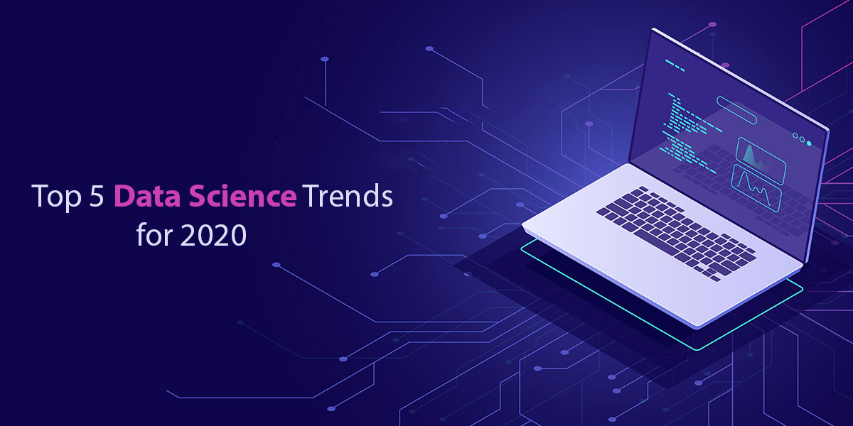 Top-5-Data-Science-Trends-for-2020.