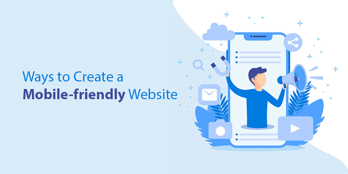 Ways-to-Create-a-Mobile-friendly-Website