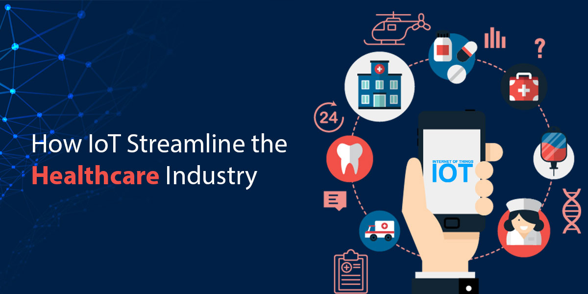 How-IoT-Streamline-the-Healthcare-Industry.