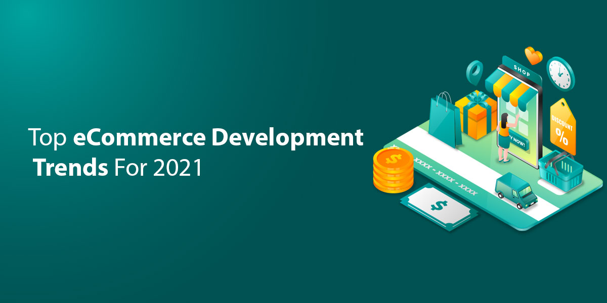 eCommerce Development Trends
