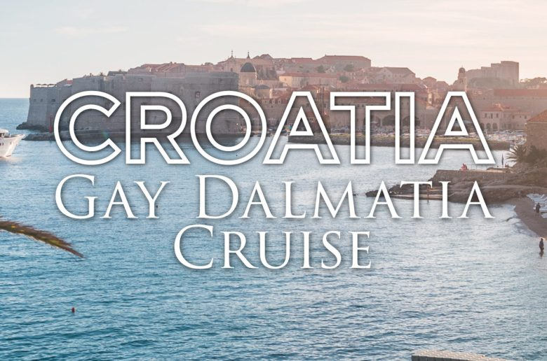 Croatia: Gay Dalmatia Cruise 2021