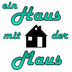 ein Haus mit der Maus