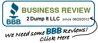 BBB Write a Review for 2 Dump It LLC