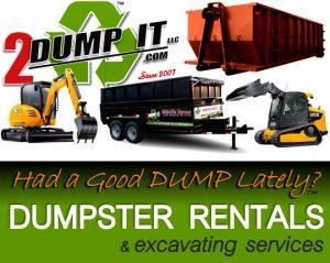 2 DUMP IT Dumpster Rentals - Roll Off Dumpster - Rubber Tired Dumpster