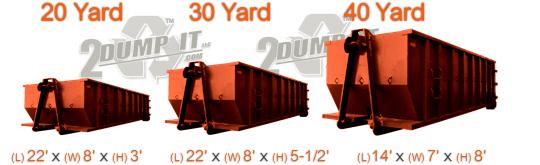 2 DUMP IT Roll Off Dumpsters