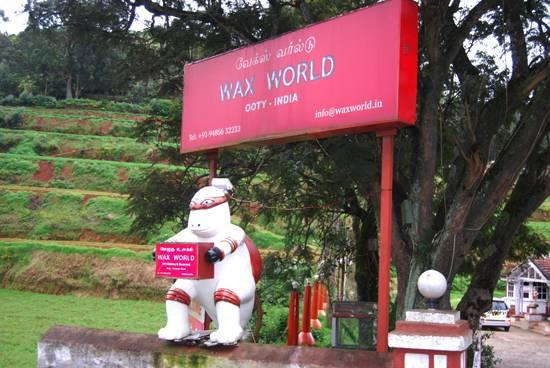 Wax World, Ooty