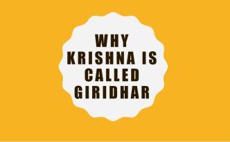 Why Krishna is called Giridhar