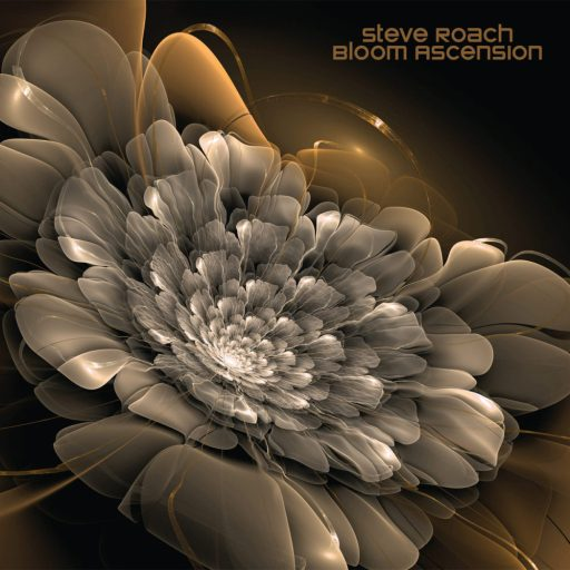 Bloom Ascension by Steve Roach