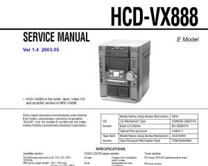 Sony HCDVX888 is the tuner, deck, Video CD and amplifier