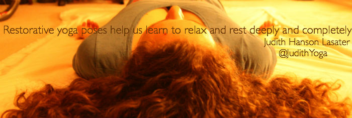 Restorative yoga poses help us learn to relax and rest deeply and completely