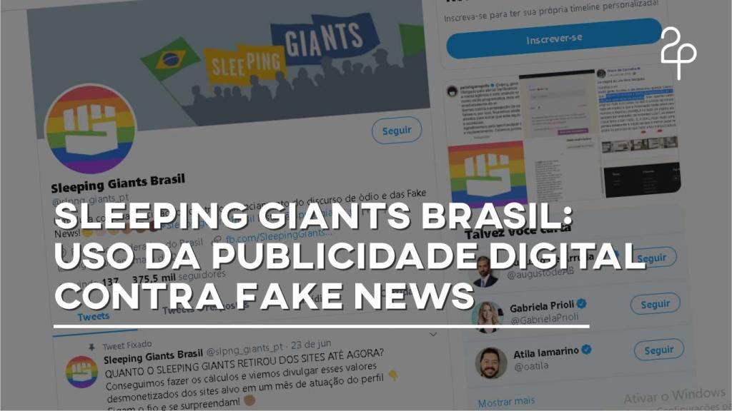 Sleeping Giants Brasil: uso da publicidade digital contra fake news