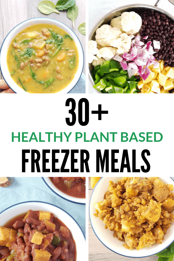Healthy plant based freezer meals that can be prepared ahead of time. Great meatless, vegetarian meal ideas for meal prep and busy weeknights. #busy #mealprep #makeahead #cleaneating #vegetarian