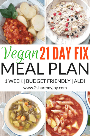 vegan 21 day fix meal plan 1500 to 1800 calories plan B. Budget friendly and healthy meal plan for weight loss #weightloss #21dayfix #onabudget #vegan #mealplan