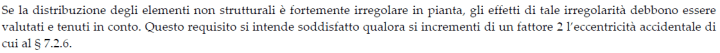 §7.2.3 DM2018 - Disposizione degli elementi non strutturali irregolare in pianta