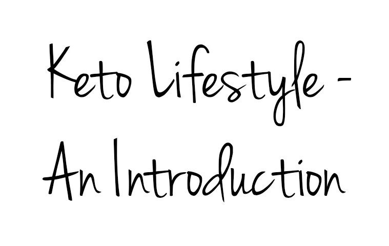 keto lifestyle - introduction