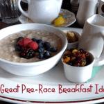 5 Great Pre-Race Breakfast Ideas