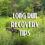 Long Run Recovery Tips