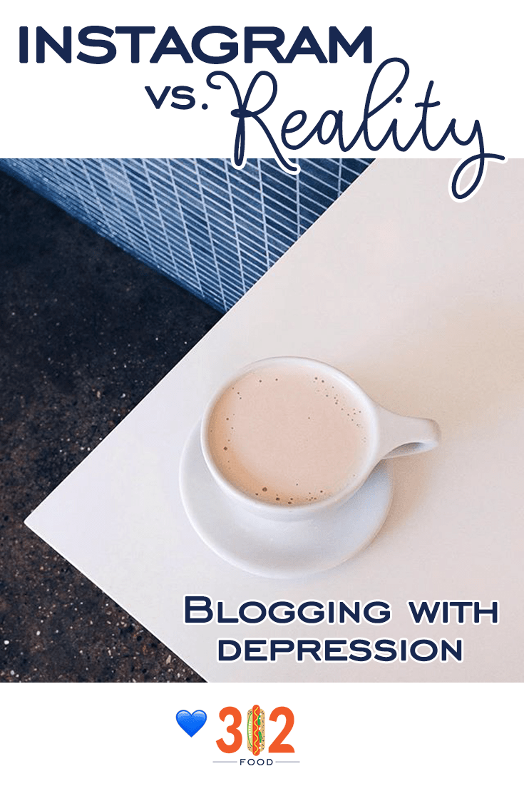 Instagram vs. Reality: Blogging with Depression. Can you relate?