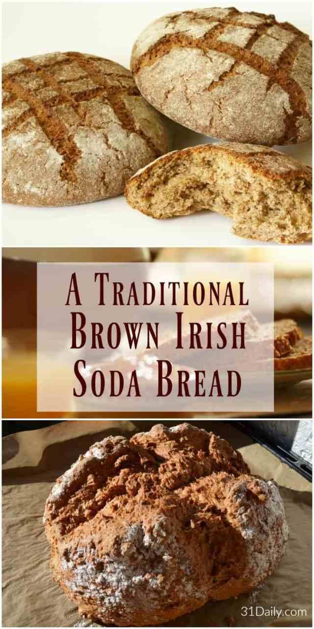 Traditional Brown Irish Soda Bread | 31Daily.com