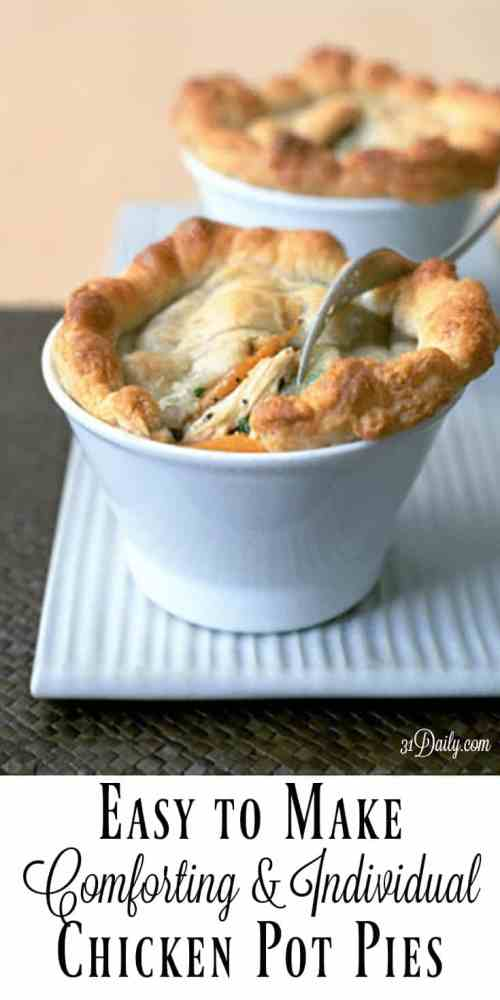 Easy to Make: Comforting and Individual Chicken Pot Pies | 31Daily.com