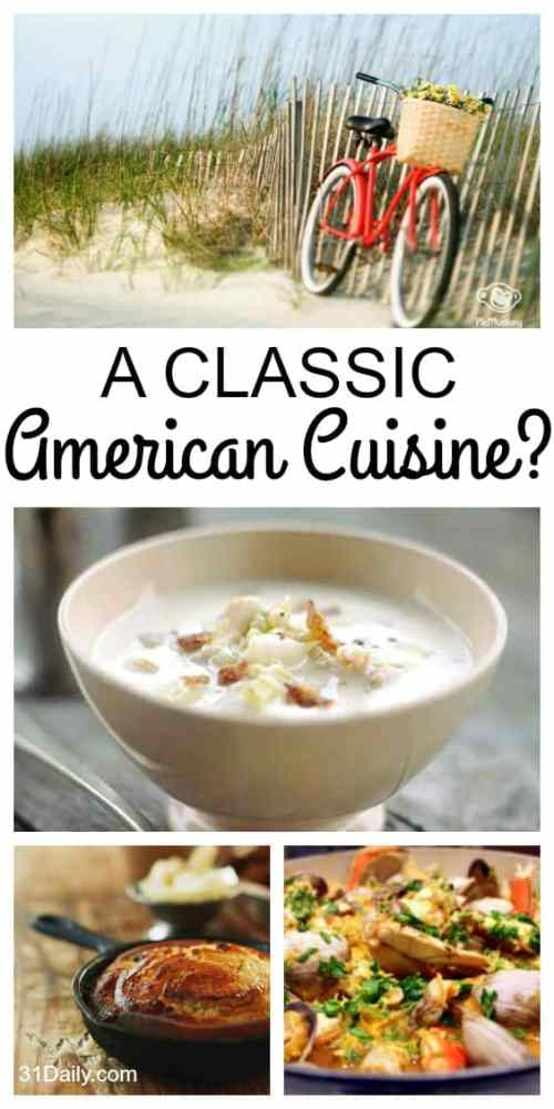 Is there a Classic American Cuisine? From region to region across America are hints of our Founding Cuisine. 31Daily.com