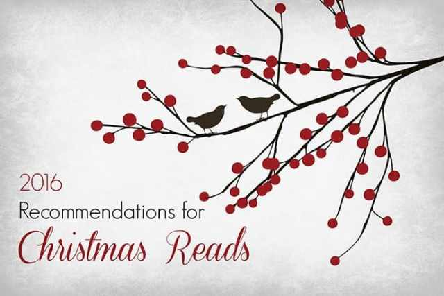 2016 Recommendations for Inspiring Christmas Reads