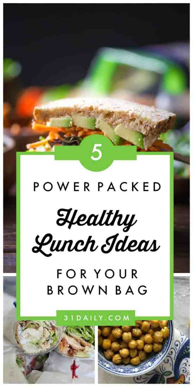 5 Power Packed Healthy Lunch Ideas for your Brown Bag | 31Daily.com