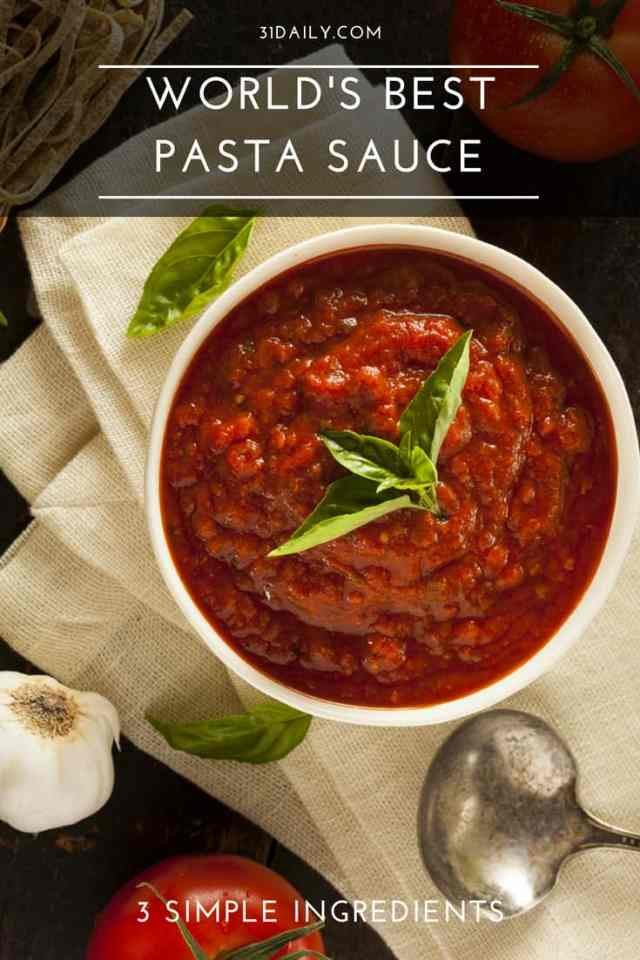 World's Best Pasta Sauce with 3 Ingredients | 31Daily.com