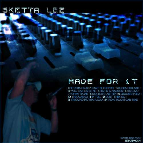 Skettalee - Made For It 3