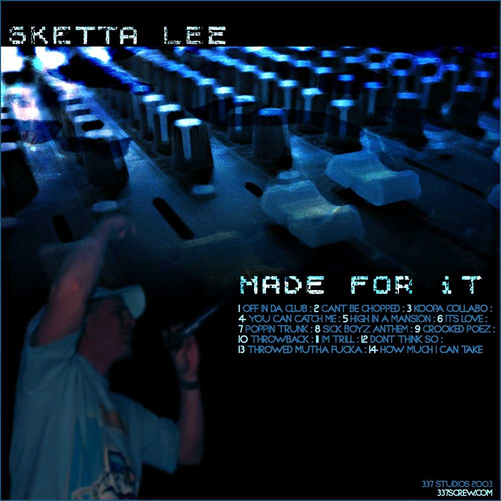 Skettalee - Made For It 2