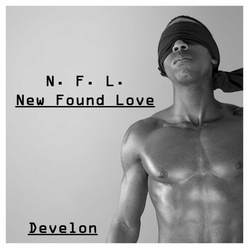 Develon - New Found Love 3