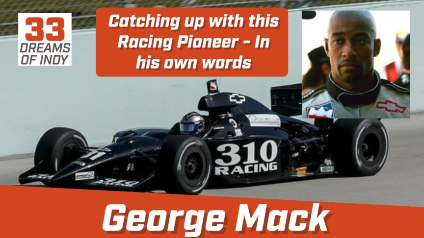 George Mack - IndyCar Driver - Affrican American History